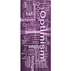 Optimism vlies poszter, fotótapéta 293VET /91x211 cm/